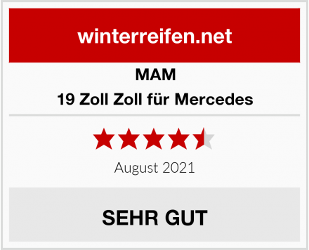 MAM 19 Zoll Zoll für Mercedes Test