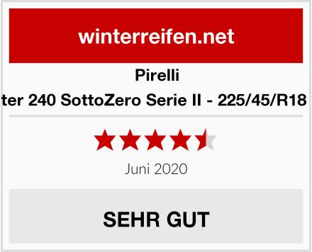 Pirelli Winter 240 SottoZero Serie II - 225/45/R18 95V Test