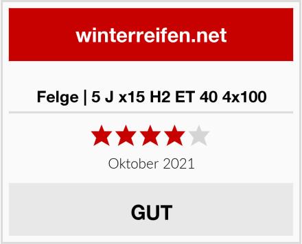 Felge | 5 J x15 H2 ET 40 4x100 Test