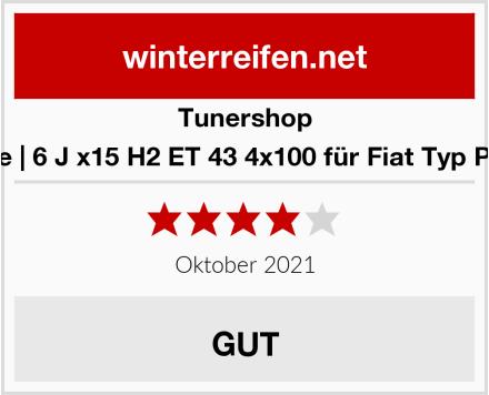 Tunershop Felge | 6 J x15 H2 ET 43 4x100 für Fiat Typ Punto Test
