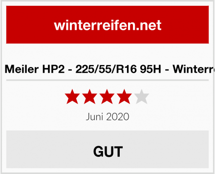King Meiler HP2 - 225/55/R16 95H - Winterreifen Test