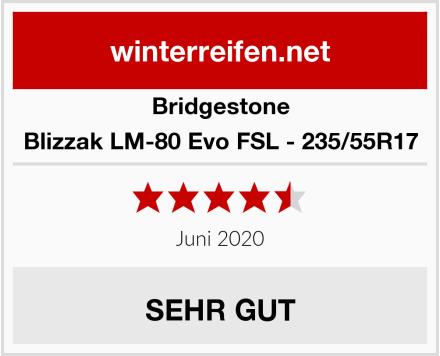 Bridgestone Blizzak LM-80 Evo FSL - 235/55R17 Test
