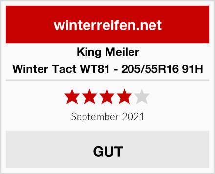 King Meiler Winter Tact WT81 - 205/55R16 91H Test