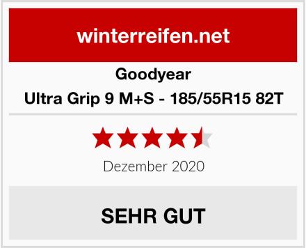 Goodyear Ultra Grip 9 M+S - 185/55R15 82T Test
