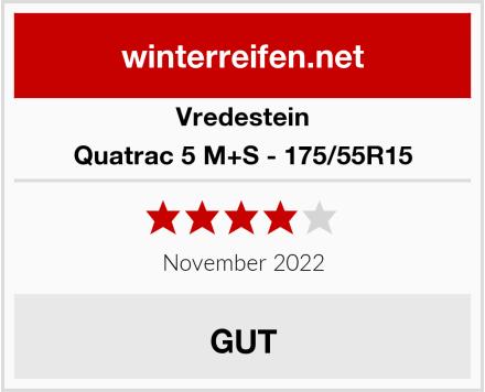 Vredestein Quatrac 5 M+S - 175/55R15 Test