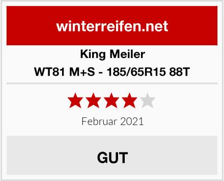 King Meiler WT81 M+S - 185/65R15 88T Test