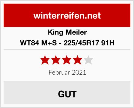 King Meiler WT84 M+S - 225/45R17 91H Test