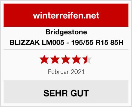 Bridgestone BLIZZAK LM005 - 195/55 R15 85H Test