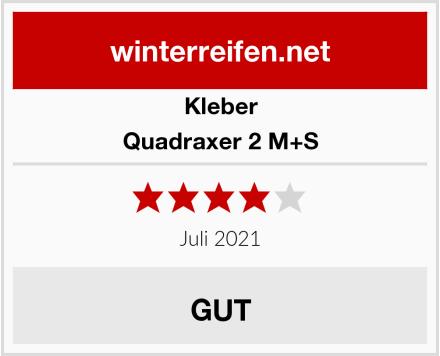 Kleber Quadraxer 2 M+S Test
